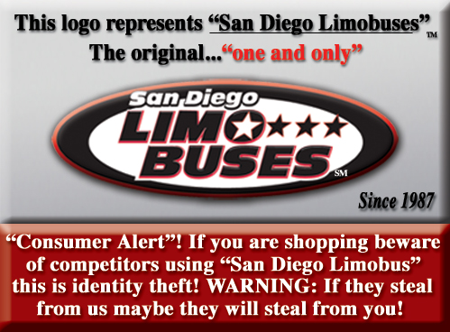 San Diego Limo bus: This logo represents...the original ... one and only San Diego Limobuses ... Warning identity theft exists on the web. Thieves steal company and individual names. DO NOT TRUST them with your money!!!